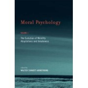 Moral Psychology: Evolution of Morality - Adaptation and Innateness v. 1 by Walter Sinnott-Armstrong