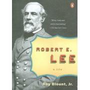 Robert E. Lee by Roy Blount
