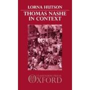 Thomas Nashe in Context by Professor Lorna Hutson