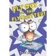 Fly Guy vs. The Flyswatter!, Hardcover