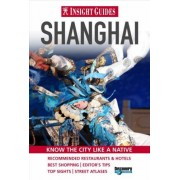 Shanghai Insight City Guide