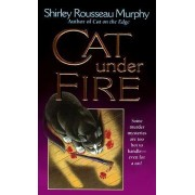 Cat Under Fire by Shirley Rousseau Murphy
