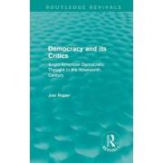 Democracy and its Critics by Jon Roper