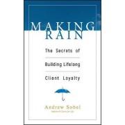 Making Rain by Andrew Sobel