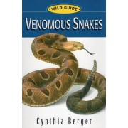 Venomous Snakes by Cynthia Berger