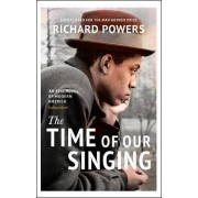 Time of Our Singing by Richard Powers