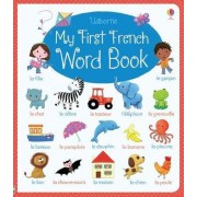 My First French Word Book by Felicity Brooks