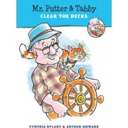 Mr. Putter and Tabby Clear the Decks by Cynthia Rylant