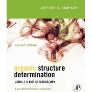 Organic Structure Determination Using 2-D NMR Spectroscopy by Jeffrey H. Simpson