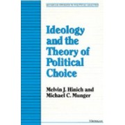 Ideology and the Theory of Political Choice by Melvin J. Hinich