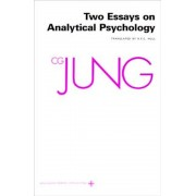 Collected Works of C.G. Jung, Volume 7: Two Essays in Analytical Psychology, Paperback