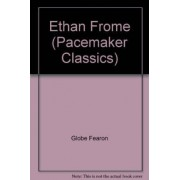 Ethan Frome (Pacemaker Classics) by Globe Fearon