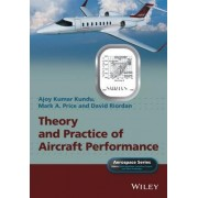 Theory and Practice of Aircraft Performance by Prof. Ajoy Kumar Kundu