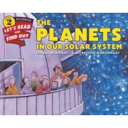 The Planets in Our Solar System by Franklyn M. Branley