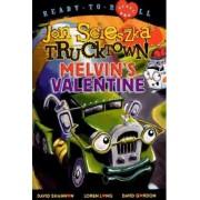 Melvin's Valentine by Jon Scieszka