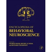Encyclopedia of Behavioral Neuroscience: Volume 1-3 by Dr. George F. Koob