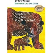 Baby Bear, Bear Bear, What Do You See? by Bill Martin