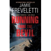 Running from the Devil by Jamie Freveletti