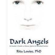 Dark Angels by Rita Louise