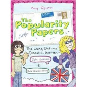 The Popularity Papers: Long-distance Dispatch Bk. 2 by Amy Ignatow