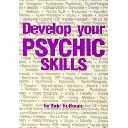 Develop Your Psychic Abilities by Enid Hoffman