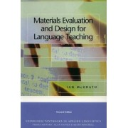 Materials Evaluation and Design for Language Teaching by Ian McGrath