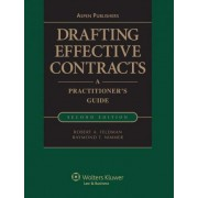 Drafting Effective Contracts: LL by Ra Robert A. Feldman