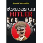 Razboiul secret a lui Hitler