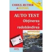 2015 Auto Test Obtinerea si redobandirea permisului de conducere