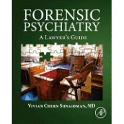 Forensic Psychiatry: A Lawyer S Guide