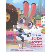 Zootopia: Judy Hopps and the Missing Jumbo-Pop by Suzanne Francis