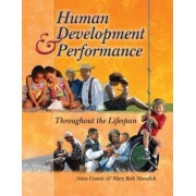 Human Development and Performance Throughout the Lifespan by Anne Cronin