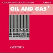 Oxford English for Careers: Oil and Gas 2 Class Audio CD