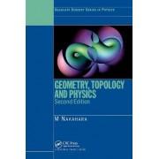 Geometry, Topology and Physics by Mikio Nakahara