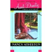 Aunt Dimity Takes a Holiday by Nancy Atherton
