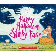 Happy Halloween, Stinky Face by Lisa McCourt