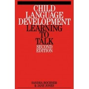 Child Language Development by Sandra Bochner