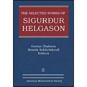 The Selected Works of Sigurdur Helgason by Sigurdur Helgason