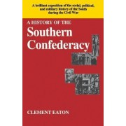 A History of the Southern Confederacy by Clement Eaton