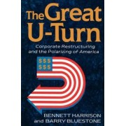 The Great U-turn by Bennett Harrison