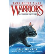 Warriors: Dawn of the Clans #5: A Forest Divided, Paperback