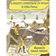 A Child's Christmas in Wales PB by Dylan Thomas
