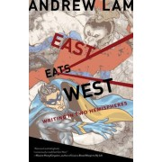 East Eats West by Andrew Lam