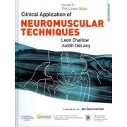 Clinical Application of Neuromuscular Techniques, Volume 2 by Leon Chaitow