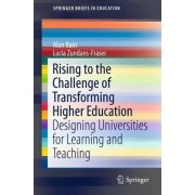 Rising to the Challenge of Transforming Higher Education 2016 by Alan Bain