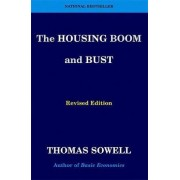 The Housing Boom and Bust by Thomas Sowell