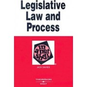Legislative Law and Process in a Nutshell by Jack Davies