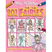 How to Draw 101 Fairies by Dan Green