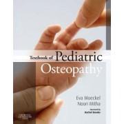Textbook of Pediatric Osteopathy by Eva Rhea Moeckel