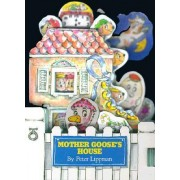 Mother Goose's House by Peter Lippman